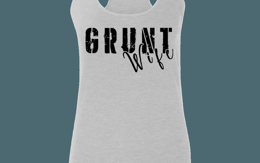 Grunt Wife